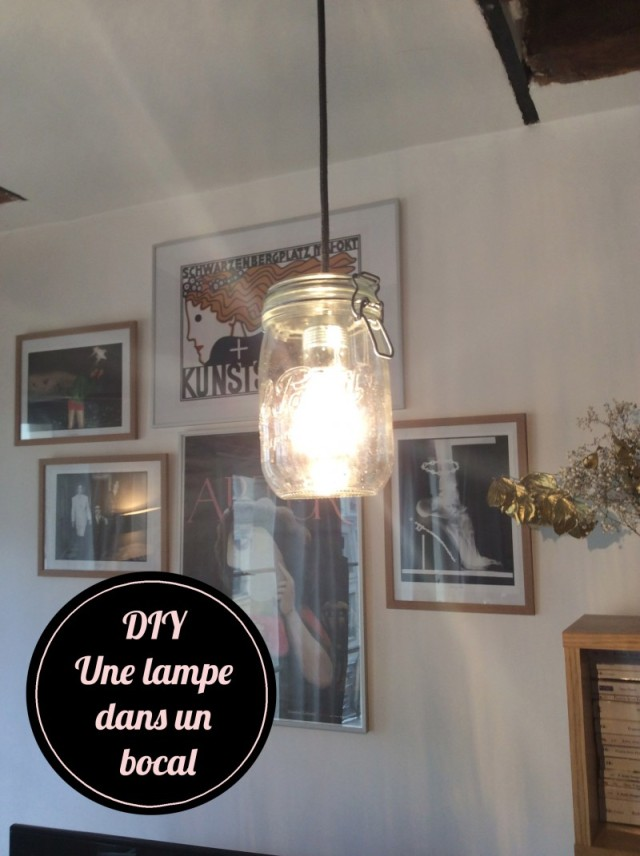 DIY_lampe_bocal le parfait_allumée_ampoule_suspension plafond